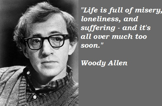 Wise Woody Allen Quotes, life, sayings