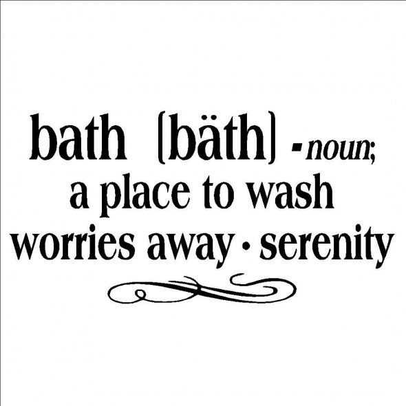 Bathroom Quotes, Deep, Wise, Sayings, Wash
