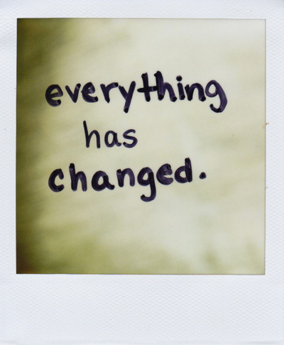 best, positive, sayings, meaning, quotes, everything changed