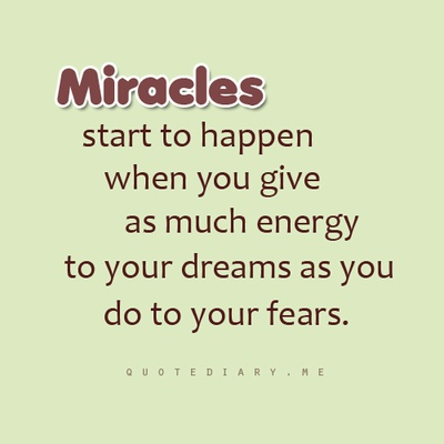 daily positive quotes, best, cool, sayings, miracles