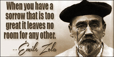 emile zola quotes, sayings, famous, wise, brainy