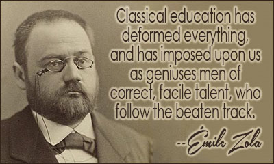 emile zola quotes, sayings, famous, wise, education