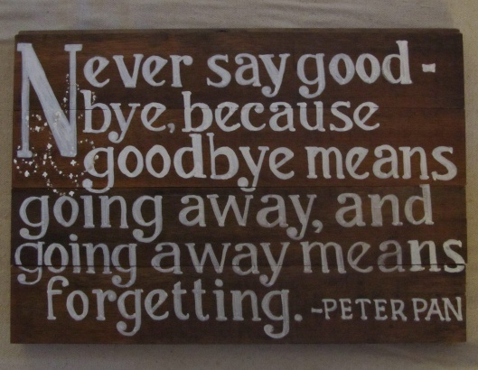 Going Away Quotes: Going Away Quotes, Best, Thoughts, Sayings, Peter Pan