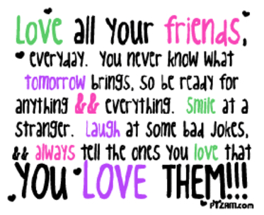 positive, sayings, quotes, cute, life, love, friends