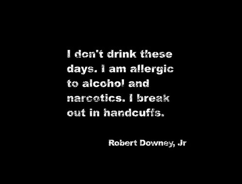 positive, sayings, quotes, cute, life, robert downey jr