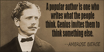 Ambrose Bierce Quotes and Sayings, deep, wise