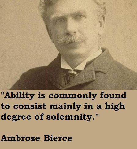 Ambrose Bierce Quotes and Sayings, famous, brainy