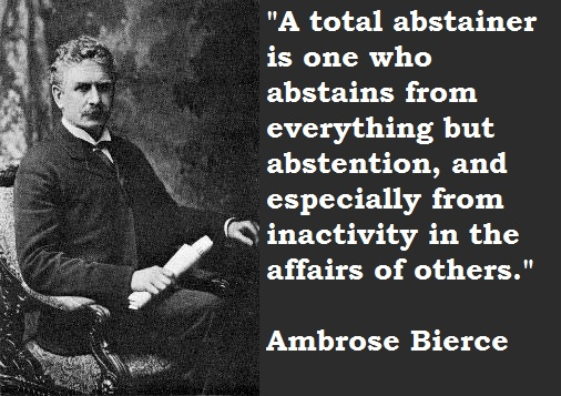 Ambrose Bierce Quotes and Sayings, meaningful, wise