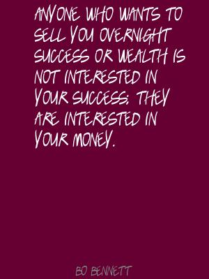 Bo Bennett Quotes and Sayings, money, wealth