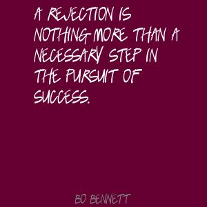 Bo Bennett Quotes and Sayings, success, rejection