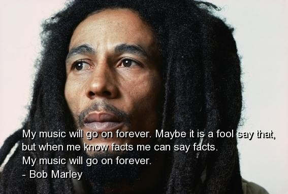 Bob Marley Quotes and Sayings, about music, deep