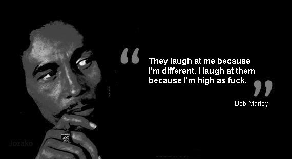 Bob Marley Quotes and Sayings, laugh, short
