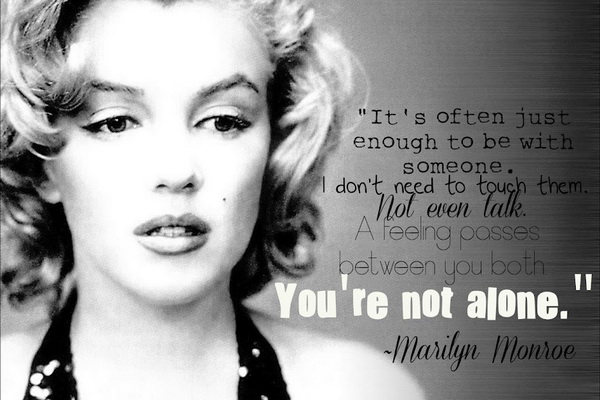 Brainy Marilyn Monroe Quotes and Sayings, alone, thoughts