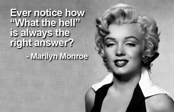 Cute Marilyn Monroe Quotes and Sayings, wise, cool