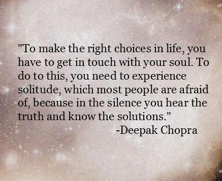 Deepak Chopra Quotes and Sayings, life, choice