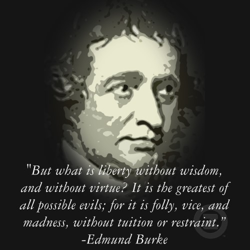 Edmund Burke Quotes and Sayings, liberty, wisdom