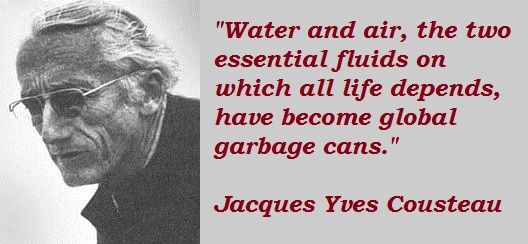 Jacques Yves Cousteau Quotes and Sayings, meaningful