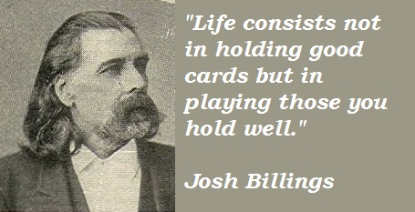 Josh Billings Quotes and Sayings, life, play