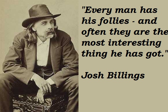 Josh Billings Quotes and Sayings, man, meaningful