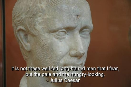 Julius Caesar Quotes and Sayings, fear, wisdom