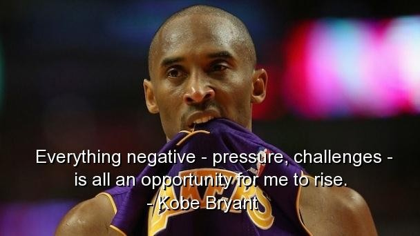 Kobe Bryant Quotes and Sayings, negative, motivational