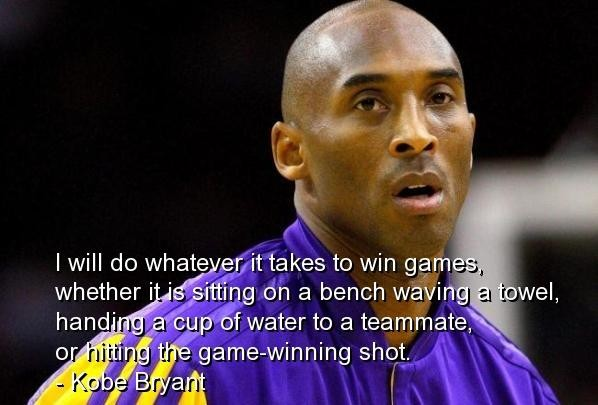 Kobe Bryant Quotes and Sayings, win, inspirational