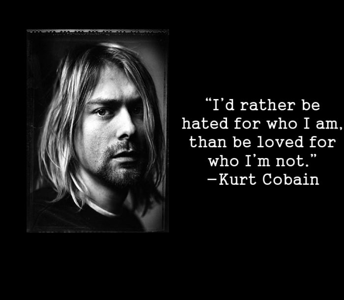 Kurt Cobain Quotes and Sayings, about yourself