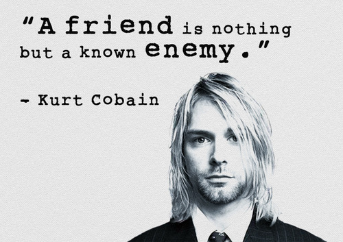 Kurt Cobain Quotes and Sayings, best
