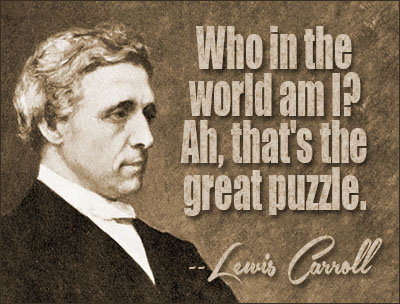 Lewis Carroll Quotes and Sayings, about yourself, positive