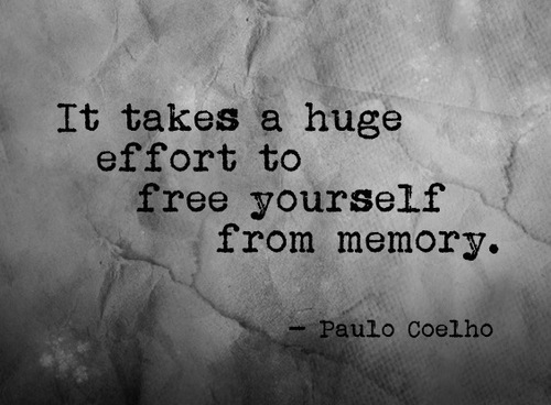 Paulo Coelho Quotes and Sayings, freedom, memory