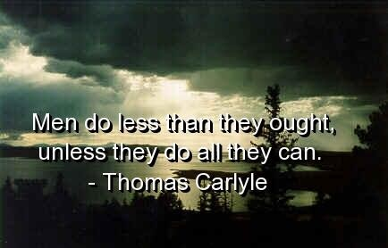 Thomas Carlyle Quotes and Sayings, short, brainy