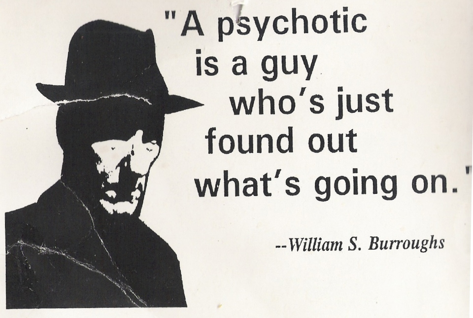 William S. Burroughs Quotes, Sayings, deep, wise