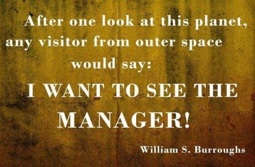 William S. Burroughs Quotes, Sayings, manager, deep