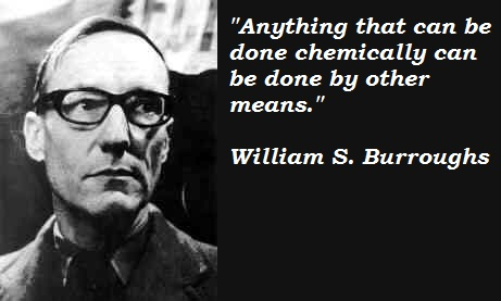 William S. Burroughs Quotes, Sayings, meaningful, wise
