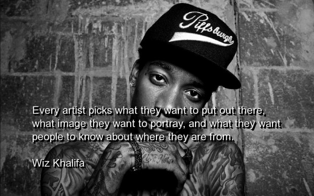 Wiz Khalifa Quotes and Sayings, about artists, wise