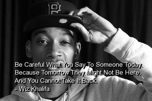 Wiz Khalifa Quotes and Sayings, inspiring, wise, deep