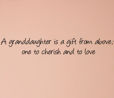 granddaughter quotes 2