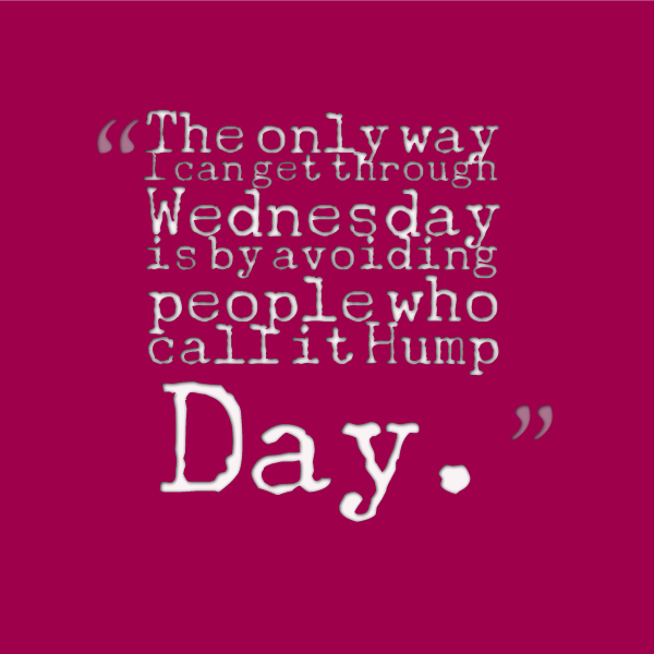 hump day quotes 5