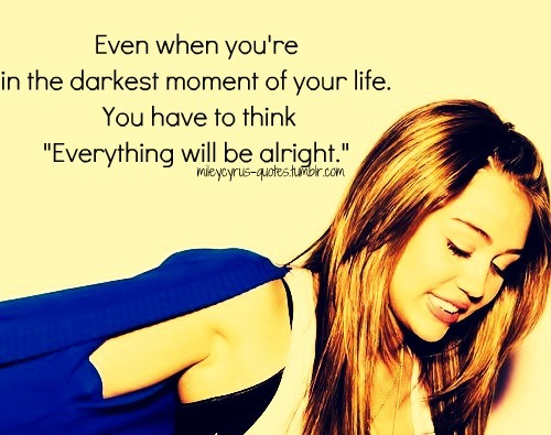 Miley Cyrus Quotes Fav Images Amazing Pictures