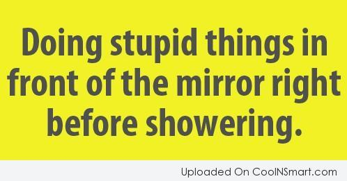 stupid sayings 2